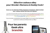 selection_cadeaux_ebay_pour_wonder_mamans_et_daddy_cools