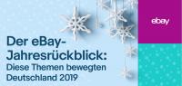 Der eBay-Jahresrückblick: Diese Themen bewegten Deutschland 2019