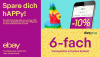 eBay feiert weiter: Mit eBay Plus sechsfach punkten und zusätzlich über die eBay-App 10 Prozent sparen