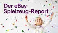 Pünktlich zum Start des Weihnachtsshoppings: eBay präsentiert den Spielzeug-Report
