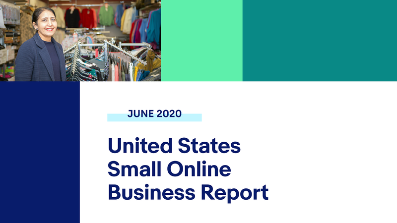 Ebay S 2020 U S Small Online Business Report How We Re Creating Economic Opportunity